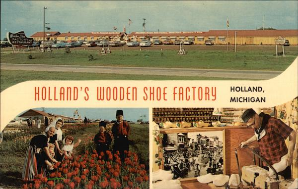Holland's Wooden Shoe Factory Michigan