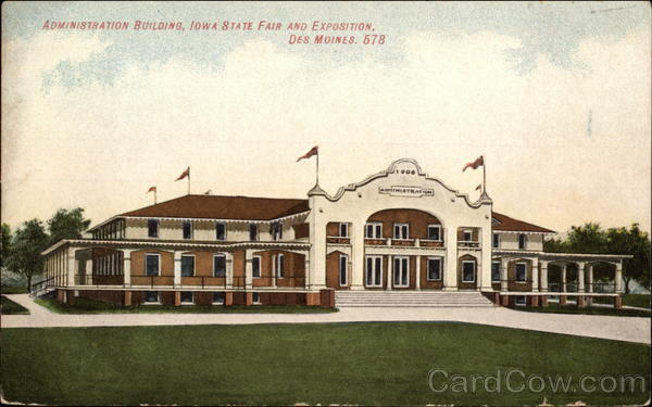 Administration Building, Iowa State Fair and Exposition Des Moines