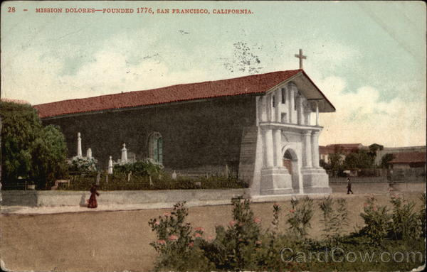 Mission Delores, Founded 1776 San Francisco California