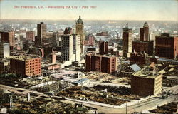 Rebuilding the City - May 1907