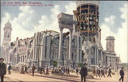 The City Hall, One hour after the Earthquake, April 18, 1906