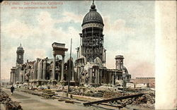 City Hall after the earthquake April 18, 1906