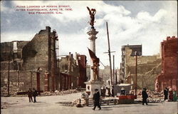 Ruins Looking Up Mason Street After Earthquake, April 18, 1906