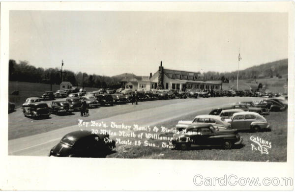 Fry Bro's. Turkey Ranch & Dining Rooms Williamsport Pennsylvania