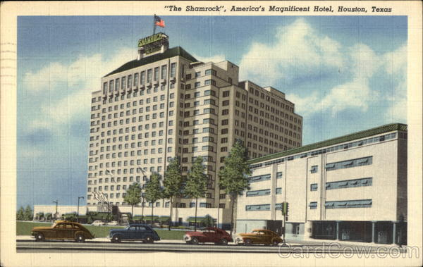 The Shamrock, America's Magnificent HOtel Houston Texas