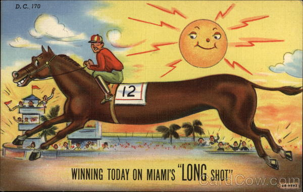 Winning Today on Miami's Long Shot Comic, Funny