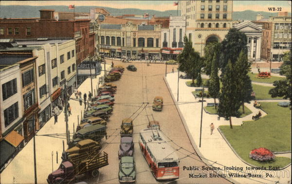 Public Square, Looking Towards East Market Street Wilkes-Barre Pennsylvania