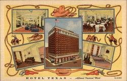 Hotel Texas - Affiliated National Hotel Postcard