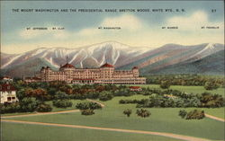 The Mount Washington and the Presidential Range, Bretton Woods, White Mts., N.H