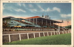 "Club House and Grand Stand ""Santa Anita"", Los Angeles Turf Club"