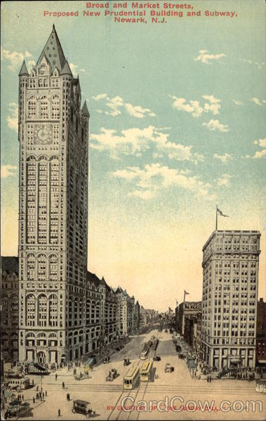 Broad and Market Streets, Proposed New Prudential Building and Subway Newark New Jersey
