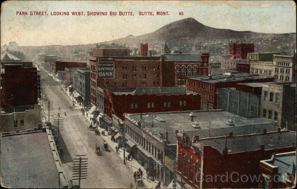 Park Street, Looking West, Showing Big Butte Montana
