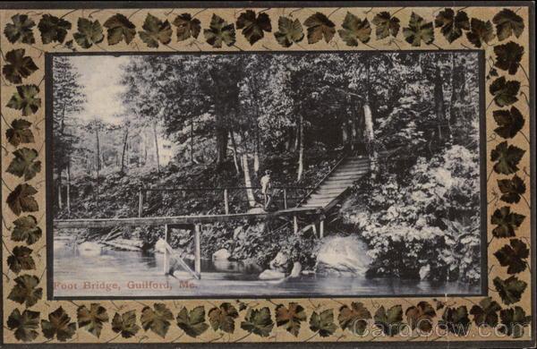 View of Foot Bridge Guilford Maine