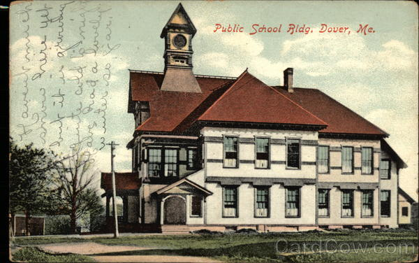 Public School Bldg Dover Maine