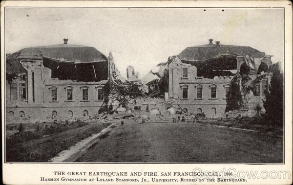 Harmon Gymnasium at Leland Stanford, Jr., University, Ruined by the Earthquake San Francisco California