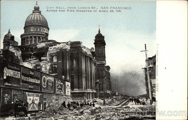 City Hall, From Larkin St., After the Fire Disaster of April 18, '06 San Francisco California