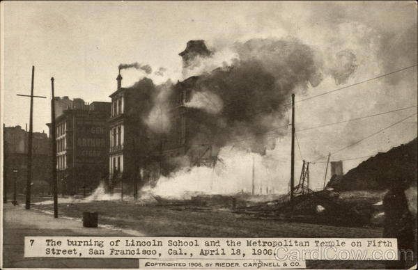 The Burning of Lincoln School and the Metropolitan Temple on Fifth Street San Francisco California