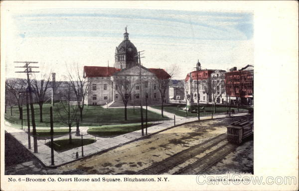 Broome County Court House and Square Binghamton New York