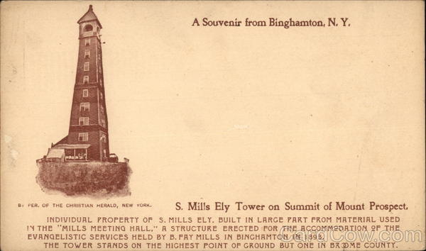 S. Mills Ely Tower on Summit of Mount Prospect Binghamton New York