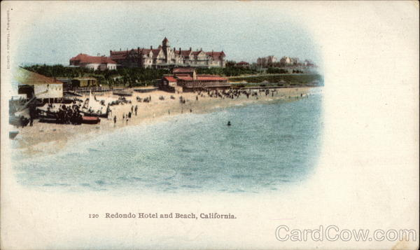 Redondo Hotel and Beach Redondo Beach California