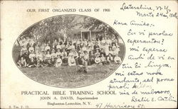 Our First Organized Class of 1900 - Practical Bible Training School Postcard