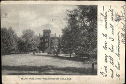Main Building, Wilmington College