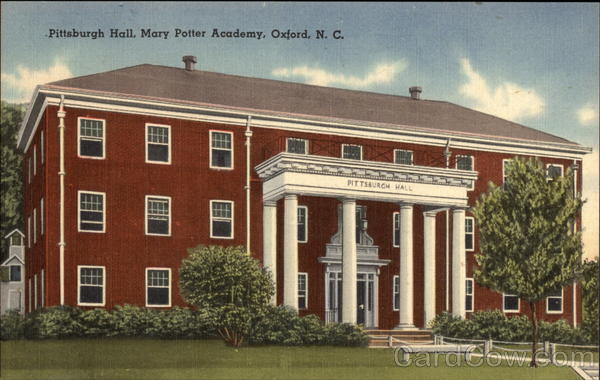 Pittsburgh Hall, Mary Potter Academy Oxford North Carolina