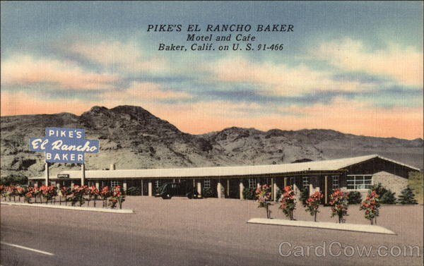 Pike's El Rancho Baker Motel and Cafe California