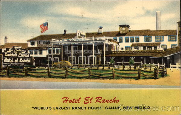 Hotel El Rancho Gallup New Mexico