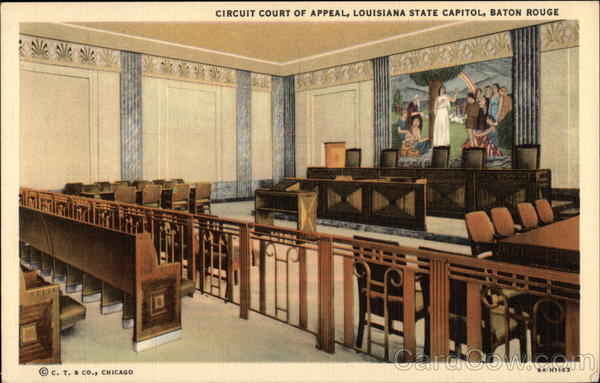 Circuit Court of Appeal, Louisiana State Capitol Baton Rouge