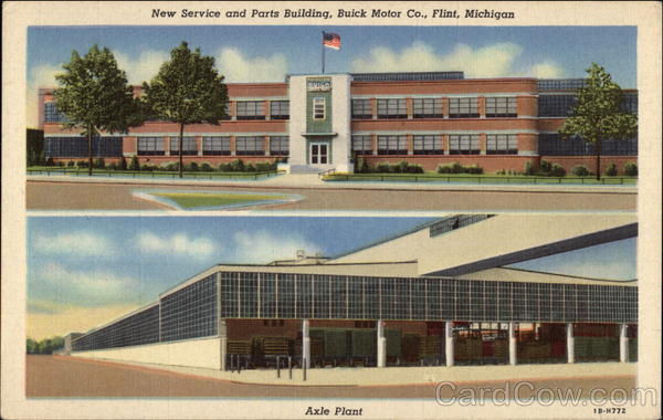 Buick Motor Co. - Service and Parts Building, and Axle Plant Flint Michigan