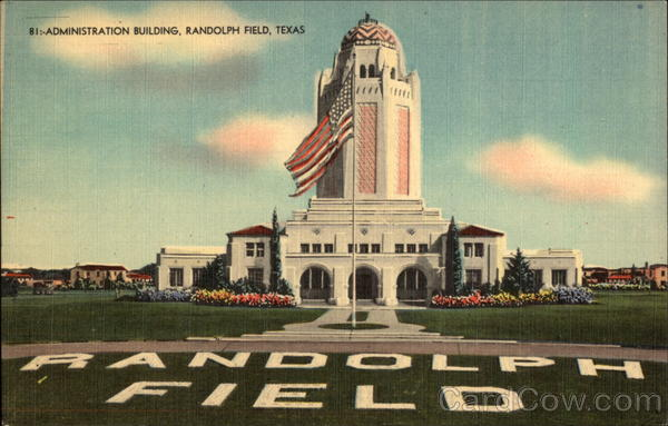 Randolph Field - Administration Building San Antonio Texas