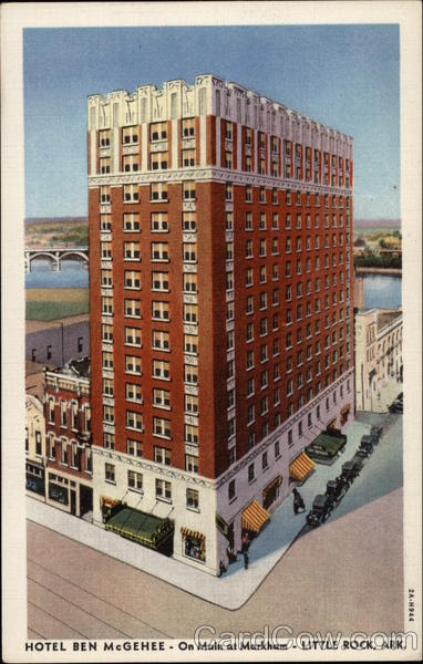 Hotel Ben McGehee, On Main at Markham Little Rock Arkansas