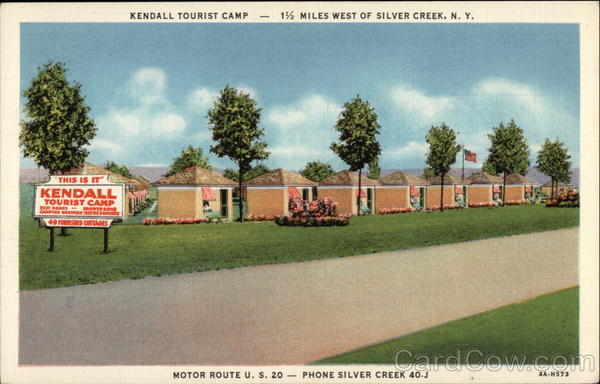 Kendall Tourist Camp Silver Creek New York