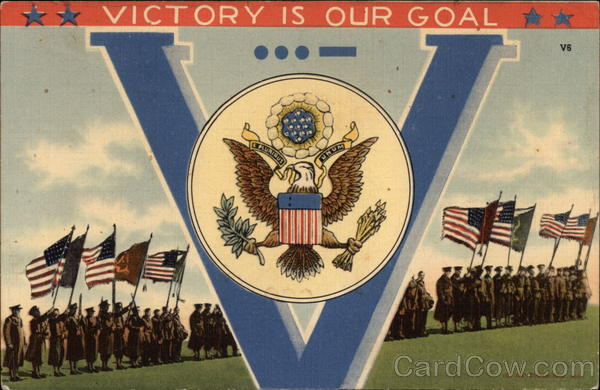 Victory Is Our Goal World War II