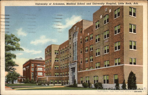University of Arkansas, Medical School and University Hospital Little Rock
