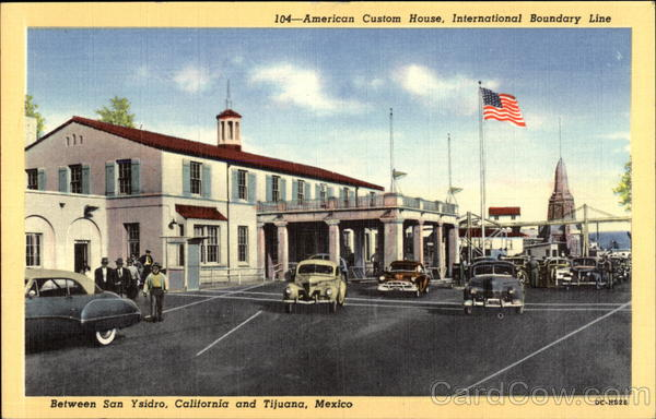 American Custom House, International Boundary Line between San Ysidro, California and Tijuana, Mex