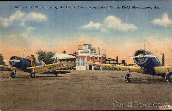 Air Corps Basic Flying School - Gunter Field, Operations Building Montgomery Alabama