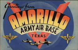 Greetings from Amarillo Army Air Base