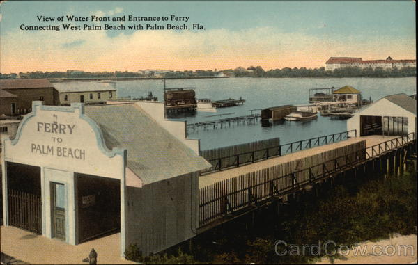 Water Front and Entrance to Palm Beach Ferry West Palm Beach Florida