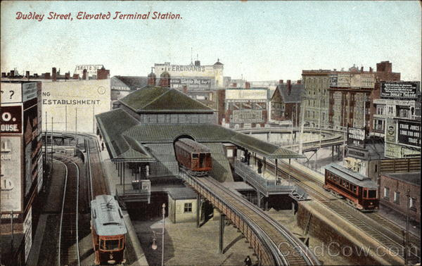 Dudley Street, Elevated Terminal Station Boston Massachusetts