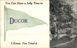 You Can Have a Jolly Time in Ducor I Know, I've Tried it