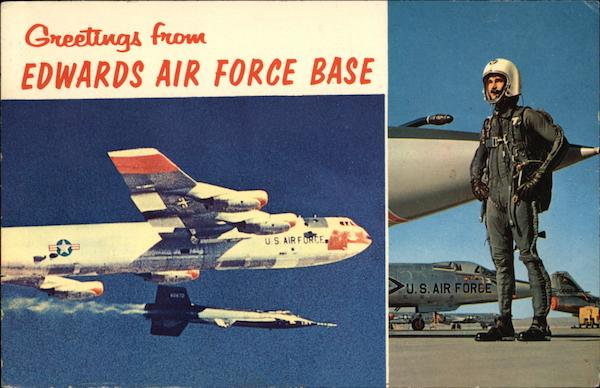 Greetings from Edwards Air Force Base Edwards Airforce Base California