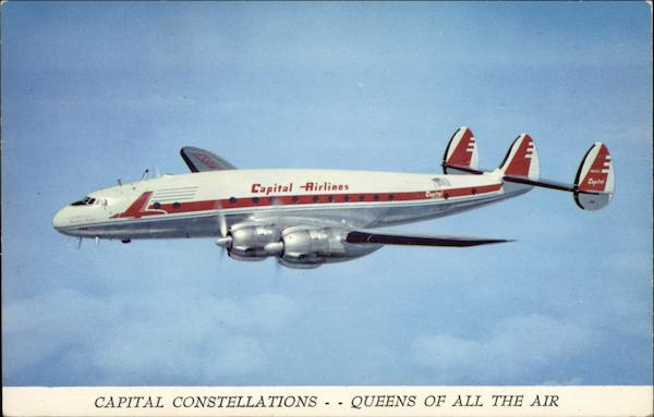 Capital Constellations - Queens of All the Air Aircraft