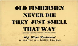 Pop Hicks Restaurant - Old Fishermen Never Die, They Just Smell That Way