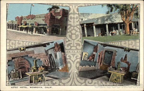 Aztec Hotel Monrovia California