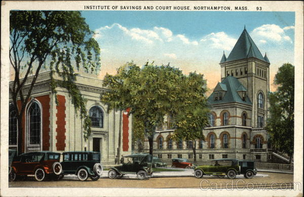 Institute of Savings and Court House Northampton Massachusetts