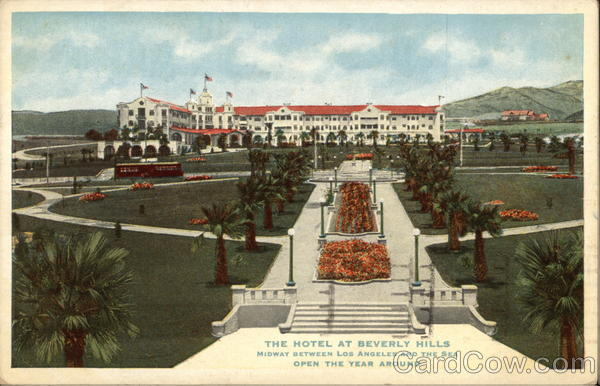 The Hotel at Beverly Hills - Midway Between Los Angeles and the Sea - Open Year Around California
