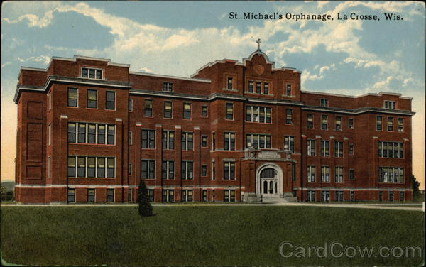 St. Michael's Orphanage La Crosse Wisconsin
