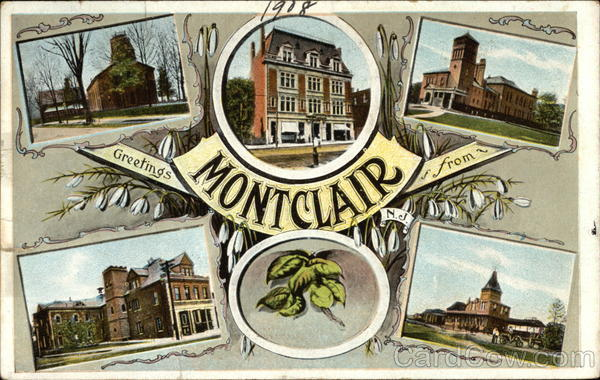 Greetings from Montclair New Jersey